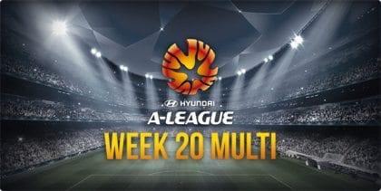 A-League week 20 multi