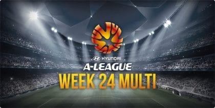 A-League Week 24 multi