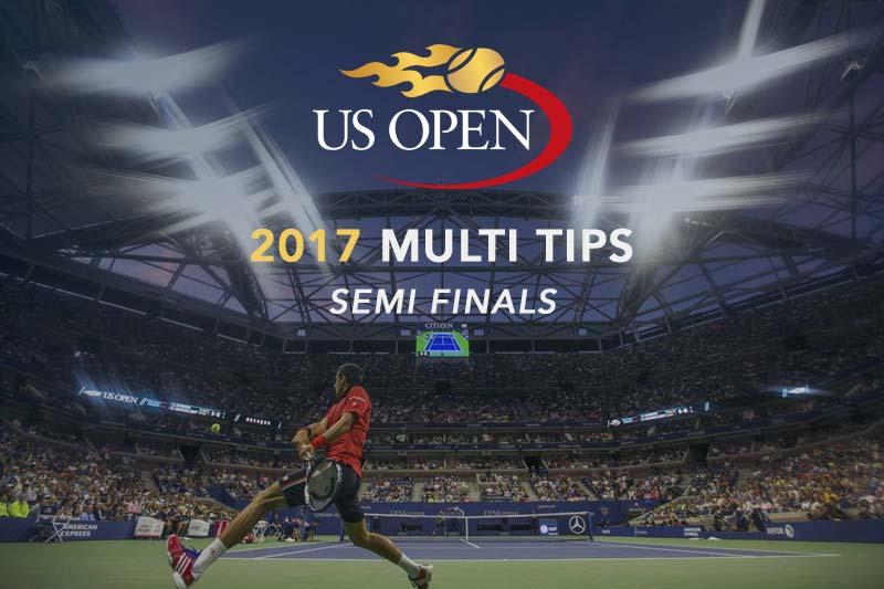 2017 US Open semi-final betting