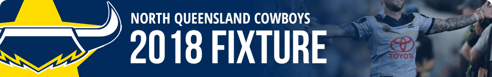 North Queensland Cowboys 2018 Fixture