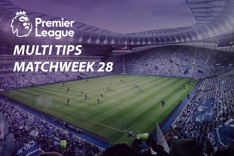 EPL betting - Matchweek 28