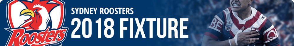 Sydney Roosters 2018 Fixture