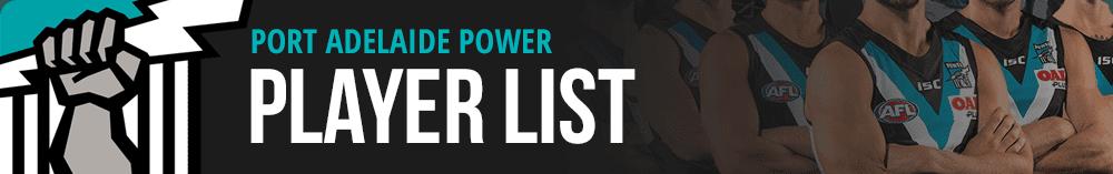 Port Adelaide Power Player List