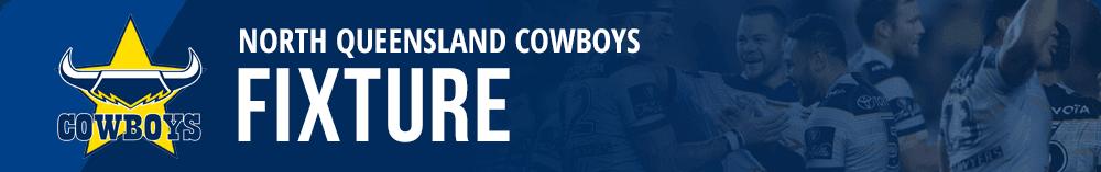 Cowboys NRL fixture