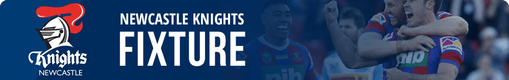 Newcastle Knights NRL fixture