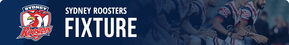 Sydney Roosters NRL Fixture