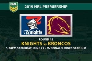 Knights vs Broncos NRL Round 15 odds