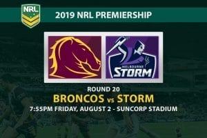 Broncos vs Storm NRL Round 20 odds