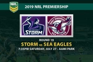 Storm vs Sea Eagles NRL Round 19 betting