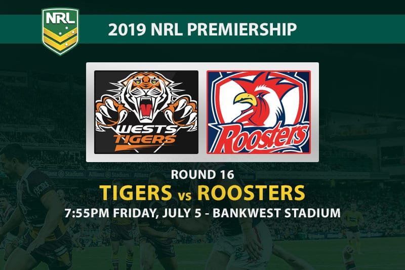 2019 NRL Tigers vs Roosters betting tips