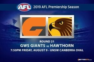 Giants vs Hawks AFL Round 21 betting tips