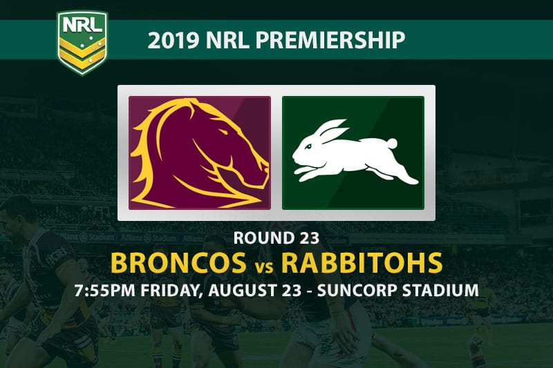 Broncos vs Souths NRL Round 23 betting tips