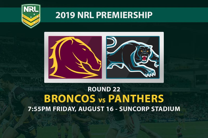 Broncos vs Panthers NRL Round 22 betting tips