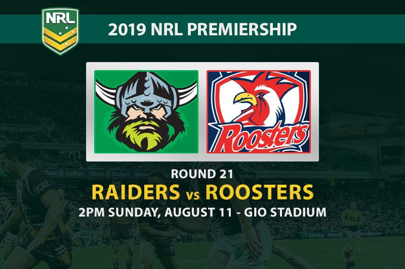 Raiders vs Roosters NRL Round 21 betting tips