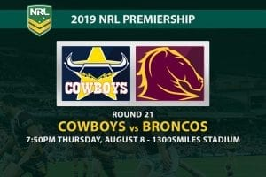 Cowboys vs Broncos NRL Round 21 odds