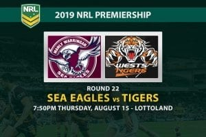 Sea Eagles vs Tigers NRL Round 22 betting tips