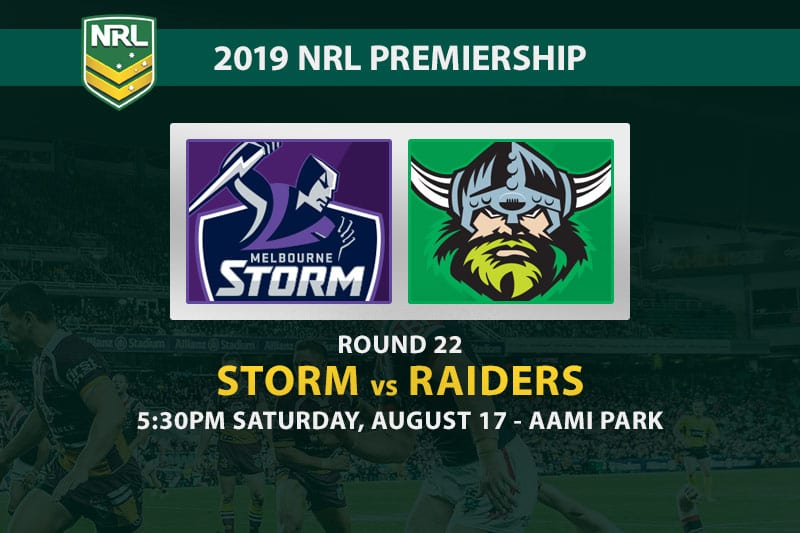 Storm vs Raiders NRL Round 22 betting preview