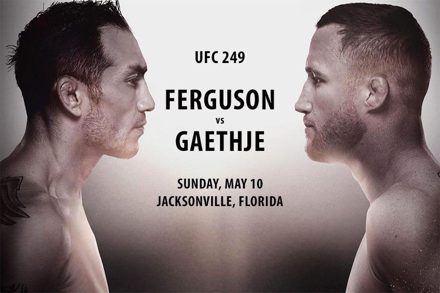 UFC 249 Main Event - Ferguson vs Gaethje