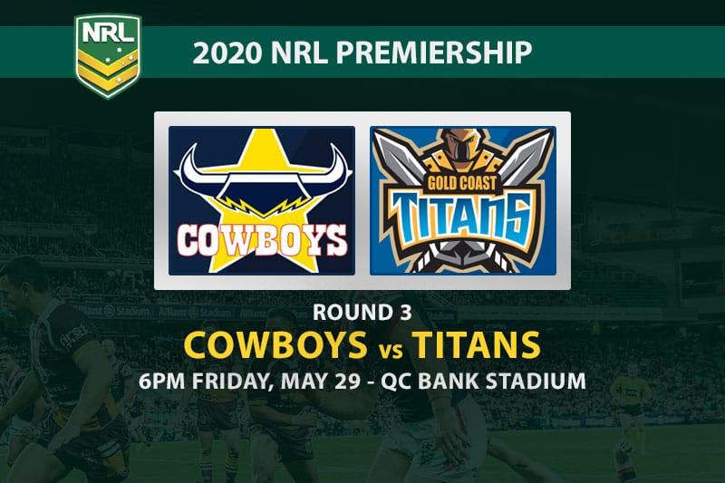 Cowboys vs Titans NRL betting tips