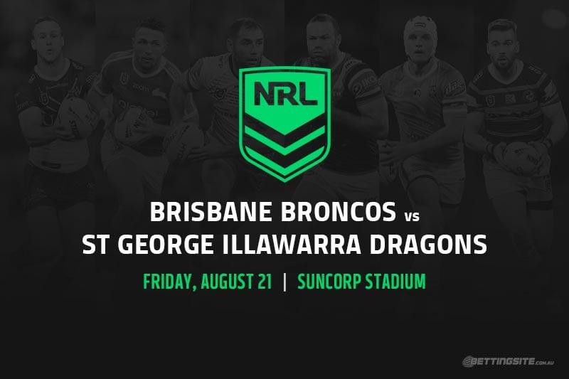 Brisbane Broncos vs St George Illawarra Dragons