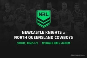 Newcastle Knights vs North Queensland Cowboys