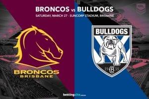 Brisbane Broncos vs Canterbury Bulldogs