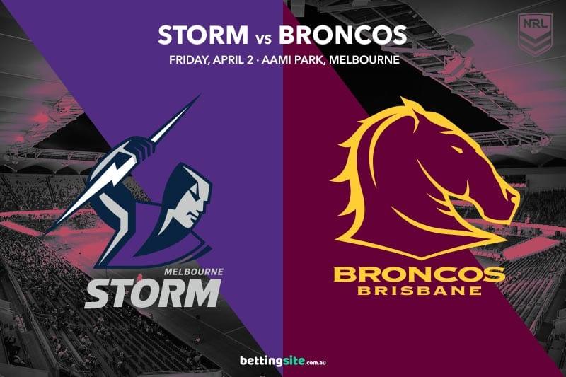 Storm vs Broncos NRL tips