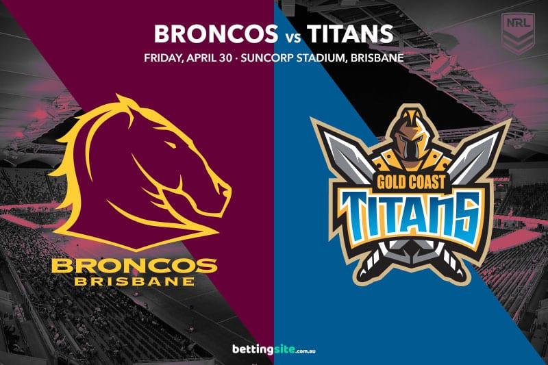 Brisbane Broncos vs Gold Coast Titans