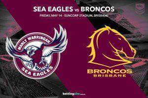 Manly Sea Eagles vs Brisbane Broncos