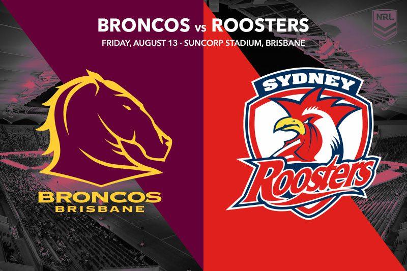 Brisbane Broncos vs Sydney Roosters