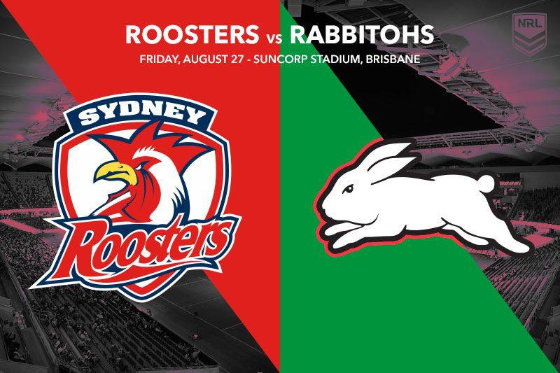 Sydney Roosters vs South Sydney Rabbitohs
