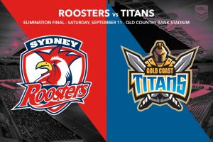 Roosters Titans NRL finals preview